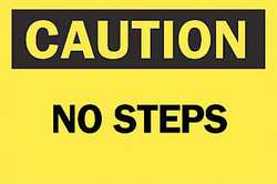 Caution Sign 10 x 14In BK/YEL No Steps
