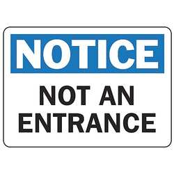 Notice Not An Entrance Sign 7 x 10In AL